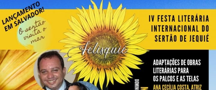 """""""O Sertão visita o Mar"""" é o tema de lançamento da Felisquié no Museu de Arte da Bahia em Salvador. O evento terá participação especial da atriz Ana Cecília Costa e da cineasta Carollini Assis"""