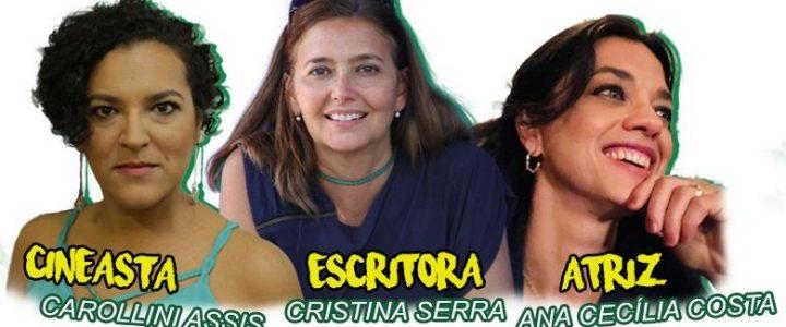 Atriz Ana Cecília Costa, jornalista Cristina Serra e cineasta Carollini Assis no lançamento da Felisquié